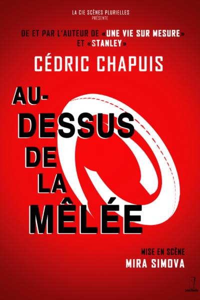 Cédric Chapuis - Au-dessus de la mêlée